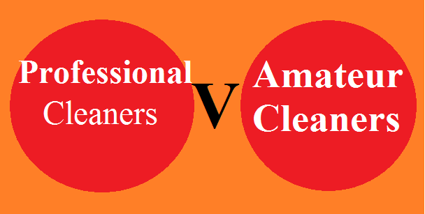 Professional-Cleaners-and-Amateur-cleaners