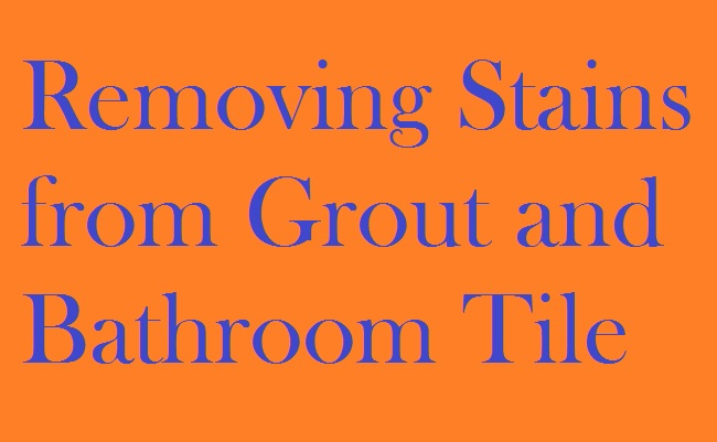 Removing-Stains-from-Grout-and-Bathroom-Tile